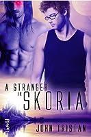 A Stranger in Skoria (Skoria, #1)
