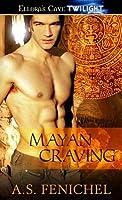 Mayan Craving (Mayan Destiny, #2)