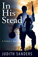 In His Stead: A Father's War