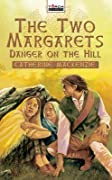 Danger on the Hill: Margaret Wilson Martyr for Christ