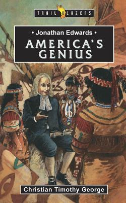 Jonathan Edwards: America's Genius