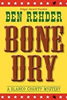 Bone Dry (A Blanco County Mystery, #2)