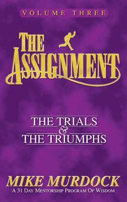 The Assignment Vol 3  The Trial - Mike Murdock