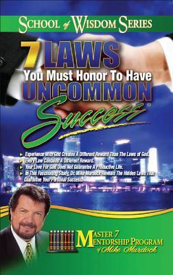 7 Laws You Must Honor to Have U - Mike Murdock