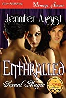 Enthralled (Sexual Magic 1)
