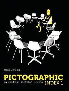 Pictographic Index 1: Grapic Design, Illustration, Lettering