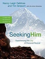 Seeking Him: Experiencing the Joy of Personal Revival