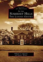 In the Somerset Hills: The Landed Gentry (Images of America: New Jersey)