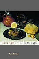 Eating Right in the Renaissance
