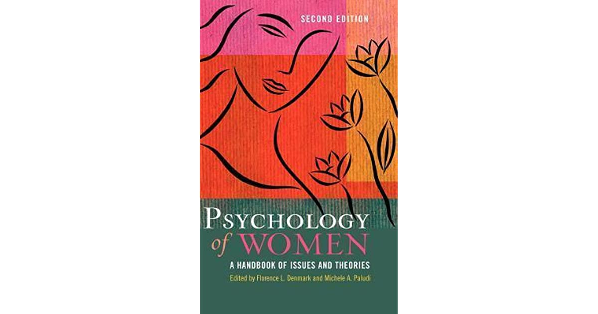 handbook of the psychology of women and gender essay This historical overview of the field of psychology of women and gender emphasizes developments since the beginning of the second wave of feminism (c 1970).