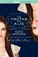 Two Truths and a Lie (The Lying Game, #3)