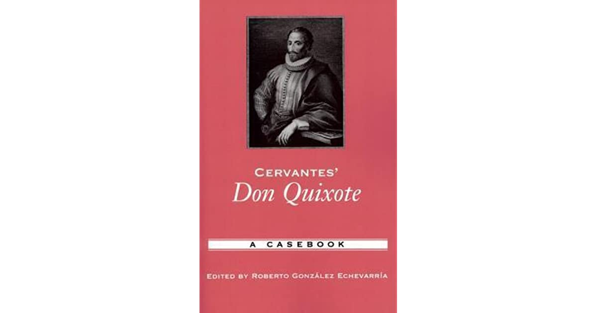 how and why cervantes don quixote influenced the modern novel? essay Don quixote response cervantes here gives us a perfect example of why the modern term quixotism was coined from the novel don quixote.