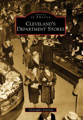Cleveland's Department Stores (Images of America: Ohio)