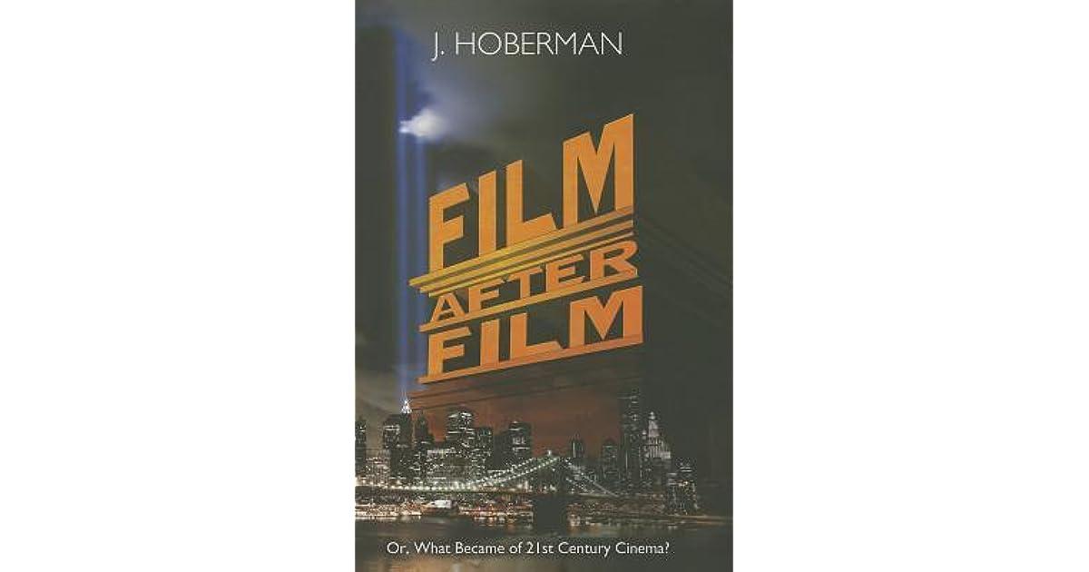 Film After Film By J Hoberman