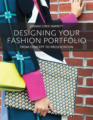 Pdf Download Designing Your Fashion Portfolio From Concept To Presentation Joanne Barrett Ebook Free Download Cuujun