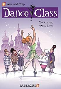 To Russia, With Love (Dance Class, #5)