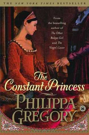 "Cover of Philippa Gregory's ""The Constant Princess"""