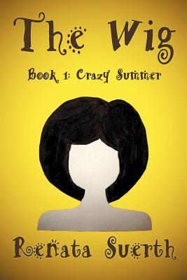 Crazy Summer (The Wig #1)