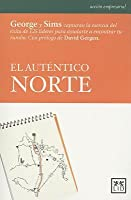 El autentico norte (True North)