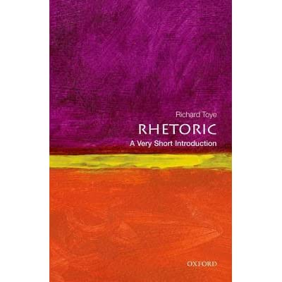 Rhetoric A Very Short Introduction Very Short Introductions