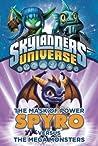 Skylanders Universe: Spyro Versus the Mega Monsters (The Mask of Power, #1)