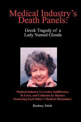 Medical Industry's Death Panels: Greek Tragedy of a Lady Named Glenda