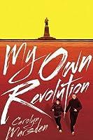 My Own Revolution