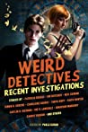 Weird Detectives by Paula Guran