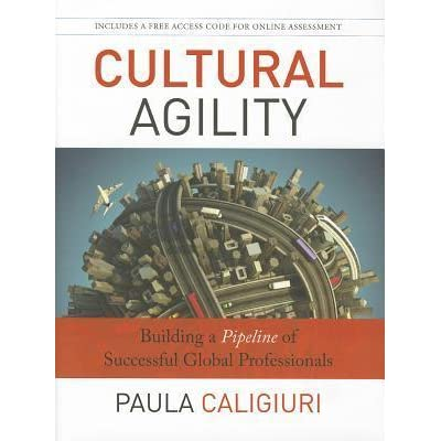 Cultural Agility Building A Pipeline Of Successful Global