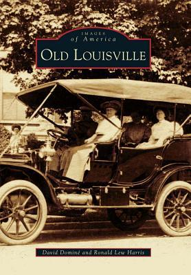 Old Louisville (Images of America: Kentucky)