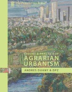 Garden Cities: Theory & Practice of Agrarian Urbanism