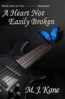 A Heart Not Easily Broken