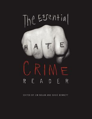 The Essential Hate Crime Reader