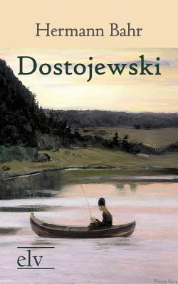 Dostojewski  by  Hermann Bahr