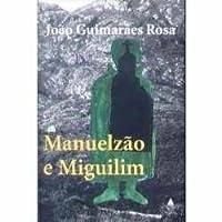 Manuelzão e Miguilim