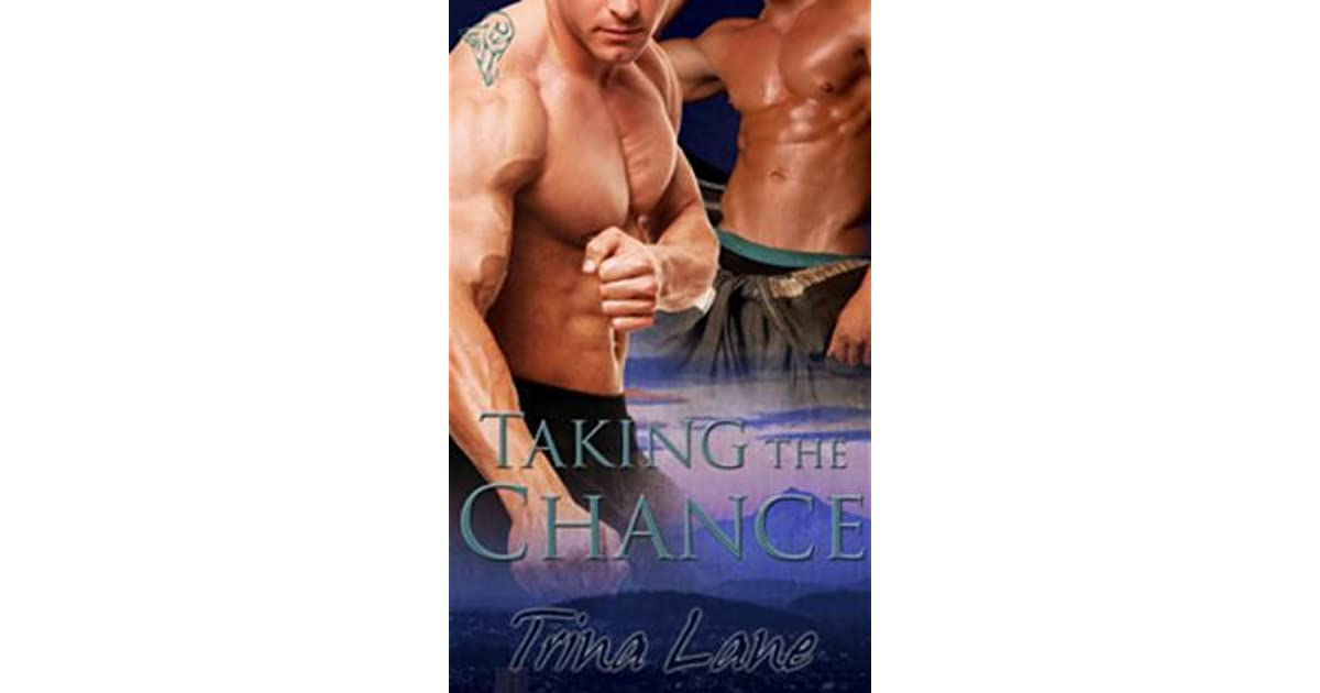 Taking the Chance by Trina Lane
