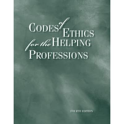 Codes of Ethics for the Helping Professions by Wadsworth