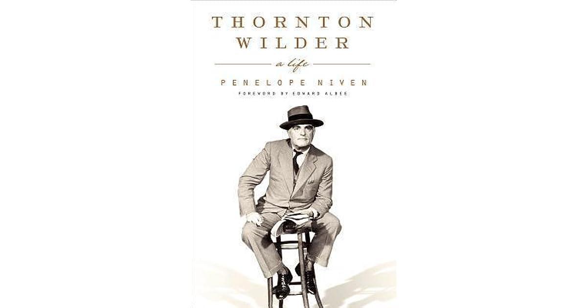 Thornton Wilder By Penelope Niven