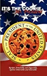 It's the Cookie, Mr. President