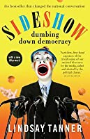 Sideshow: Dumbing Down Democracy