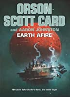 Earth Afire (The First Formic War, #2)