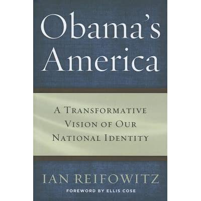 Obama's America: A Transformative Vision of Our National
