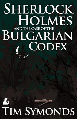 Sherlock Holmes and the Case of the Bulgarian Codex