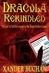 Dracula Rekindled by Xander Buchan