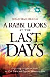 A Rabbi Looks at the Last Days: Surprising Insights on Israel, the End Times and Popular Misconceptions