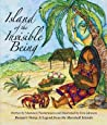 Island of the Invisible Being: Benjua's Story: A Legend from the Marshall Islands