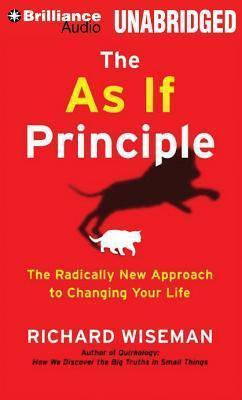 The As If Principle - Richard Wiseman
