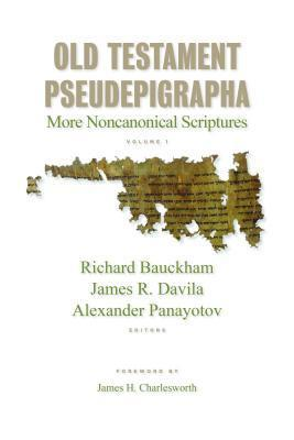 Old Testament Pseudepigrapha More Noncanonical Scriptures