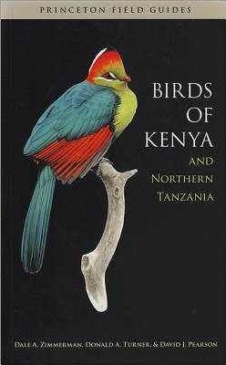 Birds of Kenya and Northern Tanzania - Field Guide Edition (Princeton Field Guides)