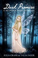 Dark Promise: Between Worlds